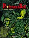 Livres - Professeur Bell t.1 ; le mexicain à deux têtes