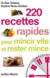 Livres - 220 recettes rapides pour mincir vite et rester mince