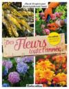 Livres - Des fleurs toute l'année ; plus de 50 espèces pour fleurir le jardin toute l'année