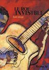 Livres - Le Roi invisible ; un portrait d'Oscar Alemán