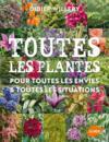 Livres - Toutes les plantes ; pour toutes les envies & toutes les situations
