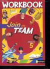 Livres - JOIN THE TEAM ; anglais ; 5ème ; palier 1, année 2 ; workbook (édition 2007)