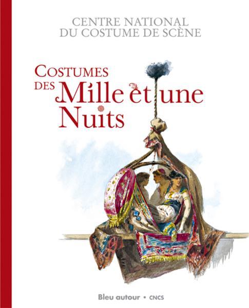 Mille Et Une Pile Catalogue : livre costumes des mille et une nuits catalogue par ~ Dailycaller-alerts.com Idées de Décoration