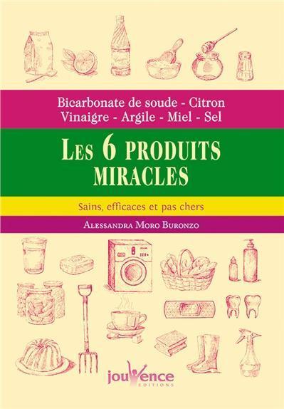 Livre bicarbonate de soude citron vinaigre argile miel sel les 6 produits miracles - Bicarbonate de soude citron ...