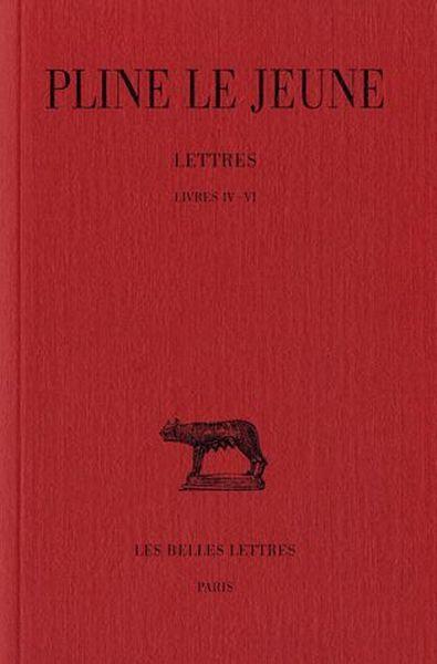 lettres t 2 livre 4 6 pline le jeune belgique loisirs. Black Bedroom Furniture Sets. Home Design Ideas
