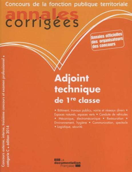 Livre adjoint technique de 1 re classe 2014 annales - Grille indiciaire adjoint technique 1ere classe ...