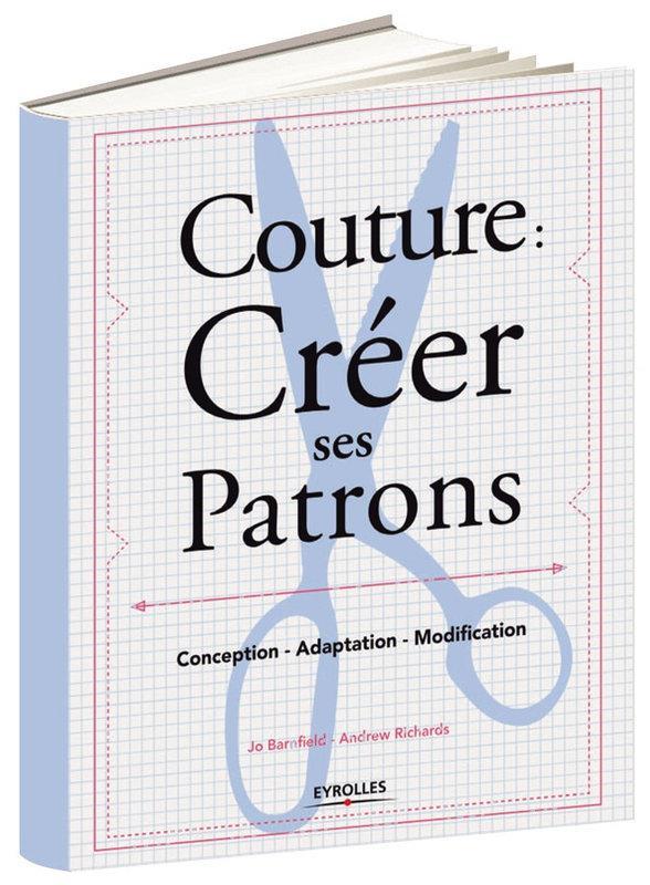 Assez Livre - Couture : créer ses patrons ; conception, adaptation  FO96