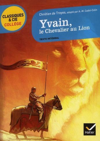 Yvain rencontre le lion