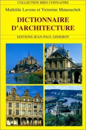 Livre dictionnaire d 39 architecture mathilde lavenu for Dictionnaire architecture
