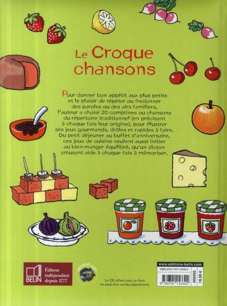livre le croque chansons 20 jeux de cuisine corinne albaut. Black Bedroom Furniture Sets. Home Design Ideas
