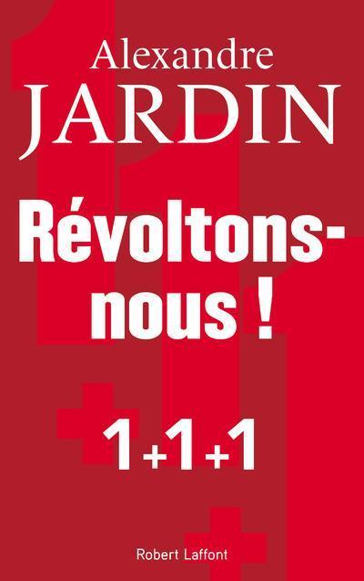 Livre r voltons nous alexandre jardin for Alexandre jardin books