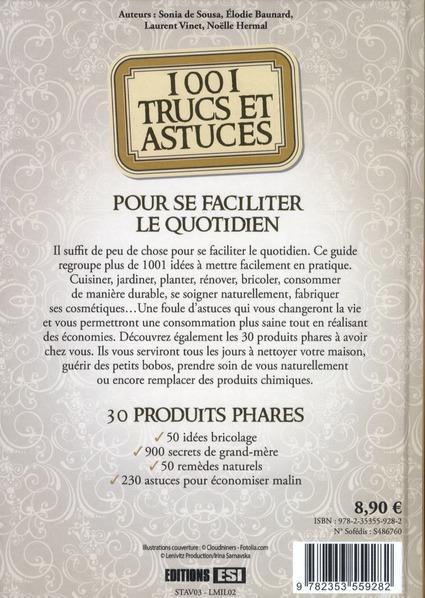 Livre 1001 trucs et astuces pour se faciliter le for 1001 trucs et astuces pour le jardin