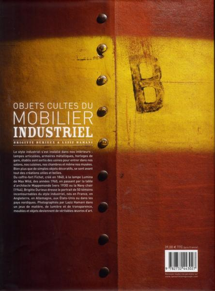 Livre objets cultes du mobilier industriel durieux brigitte hamani laz - Livre mobilier industriel ...
