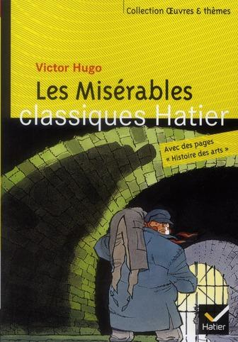 an analysis of victor hugos characters in les miserables
