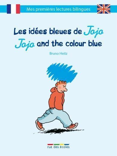 livre les id es bleues de jojo jojo and the colour blue bruno heitz. Black Bedroom Furniture Sets. Home Design Ideas