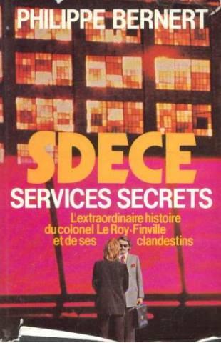 The history of dgse for Direction generale de la securite exterieur
