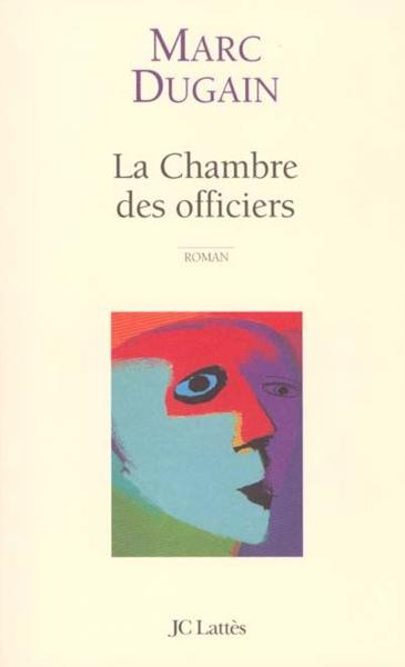 Livre la chambre des officiers marc dugain acheter occasion 04 08 1998 - La chambre des officiers livre ...