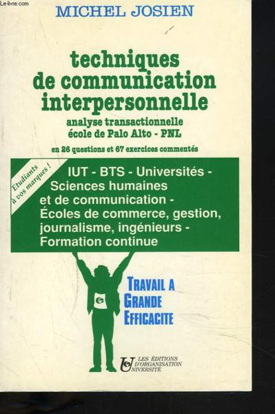 livre techniques de communication interpersonnelle michel josien acheter occasion 1991. Black Bedroom Furniture Sets. Home Design Ideas