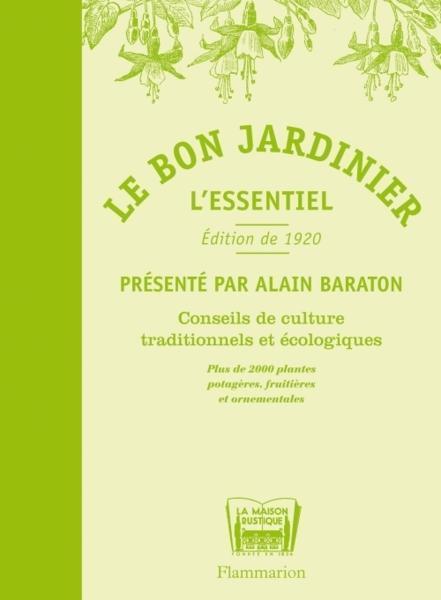 Livre le bon jardinier l 39 essentiel conseils de for Jardinier conseil
