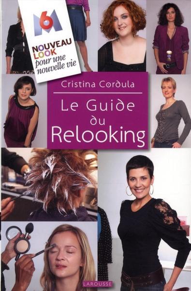 livre le guide du relooking cristina cordula. Black Bedroom Furniture Sets. Home Design Ideas