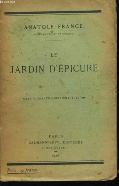 livre le jardin d 39 epicure france anatole acheter occasion 1926. Black Bedroom Furniture Sets. Home Design Ideas