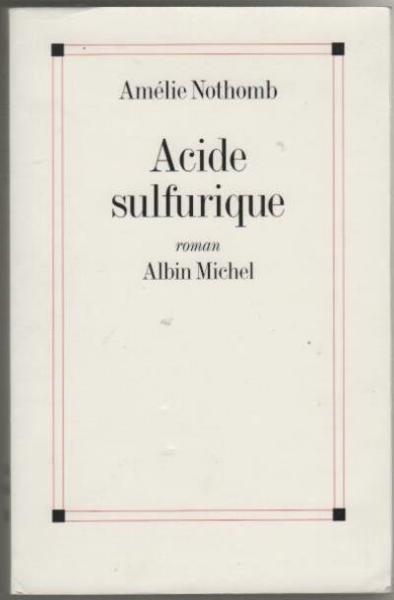 dissertation acide sulfurique-amelie nothomb