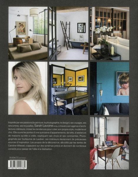 livre sarah lavoine la maison id ale caroline wietzel. Black Bedroom Furniture Sets. Home Design Ideas