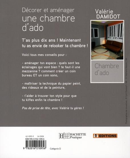 livre d corer et am nager une chambre d 39 ado val rie damidot avec la collaboration. Black Bedroom Furniture Sets. Home Design Ideas