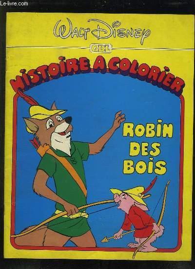 Livre  Histoire A Colorier Robin Des Bois  Walt Disney  ~ Walt Disney Robin Des Bois