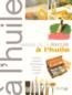 Livres - Manuel de la peinture à l'huile ; médium, matériel, techniques, couleur, conseils, sujets