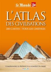 L'atlas des civilisations - Couverture - Format classique