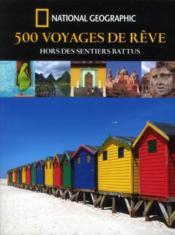 500 Voyages De Reves Hors - Couverture - Format classique