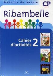 Méthode de lecture ; CP ; série bleue ; cahier d'activités et livret d'entraînement t.2