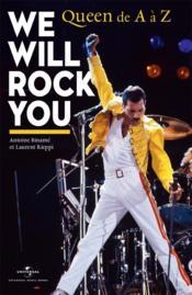 We will rock you ; Queen de a à z - Couverture - Format classique