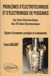 Problemes D'Electrotechnique Et D'Electronique De Puissance Bac Sti Genie Electrotechnique Sujet Cor
