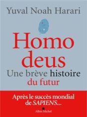 Homo deus ; une brève histoire de l'avenir - Couverture - Format classique