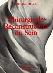 Chirurgie De Reconstruction Du Sein
