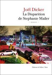 La disparition de Stephanie Mailer - Couverture - Format classique