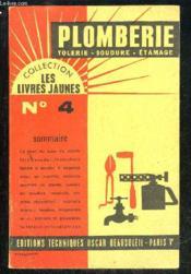 Tolerie Plomberie Soudure Etamage - Les Livres Jaunes N°4