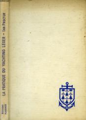 La Pratique Du Yachting Leger - Couverture - Format classique