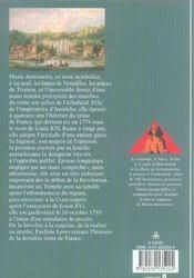 Marie-Antoinette ; la dernière reine - 4ème de couverture - Format classique