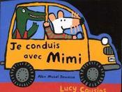 Je conduis avec Mimi