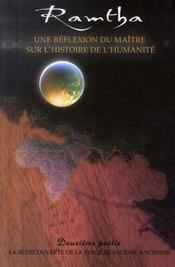 Ramtha t.2 ; une réflexion du maître sur l'histoire de l'humanité