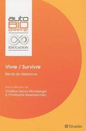 Vivre / survivre ; récits de résistance - Couverture - Format classique