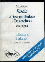 livre montaigne essais des cannibales des coches texte original presentation et traduction par. Black Bedroom Furniture Sets. Home Design Ideas
