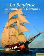 La boudeuse en Amazonie française - Couverture - Format classique
