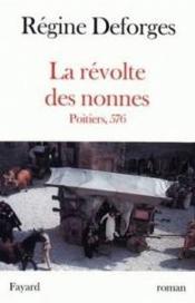 La Revolte Des Nonnes - Poitiers, 576