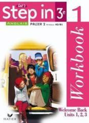 Anglais ; 3ème ; palier 2, niveaux A2 / B1 ; workbook 1 et 2 (édition 2009)