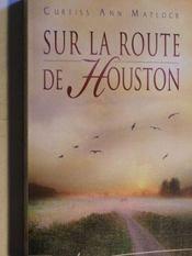 Sur La Route De Houston