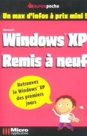 Windows Xp Remis A Neuf
